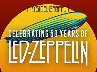 Celebrating 50 Years Of Led Zeppelin by Physical Graffiti (tribute)